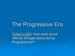 Unit 6 _ ppt1 _ Progressivism and Social Reform