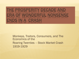 The Prosperity Decade and Era of Wonderful Nonsense