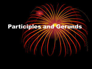 Gerund and Participle Phrases
