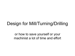 Design for Mill/Turning/Drilling