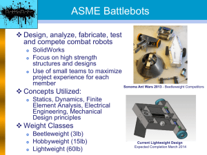 ASME Battlebots - Mechanical and Aerospace Engineering