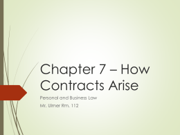 Chapter 7 - Contract Law - Mr. Ulmer