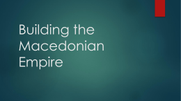Building the Macedonian Empire