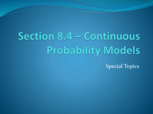 Section 8.4 * Continuous Probability Models