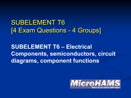 T6A01 What electrical component is used to oppose the flow of