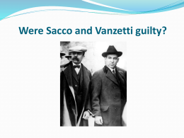 Were Sacco and Vanzetti guilty?