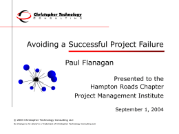 Avoiding a Successful Project Failure
