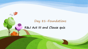 Day 81- Foundations-Clause quiz and Romeo and
