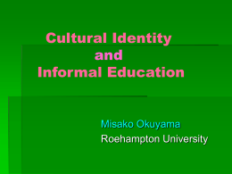 Cultural Identity and Informal Education