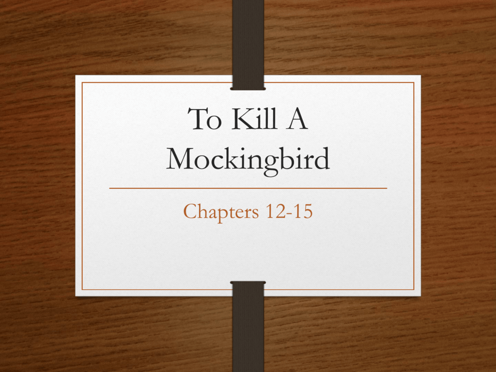 to kill a mockingbird 12 15