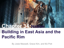 Chapter 34:Nation Building in East Asia and the Pacific Rim