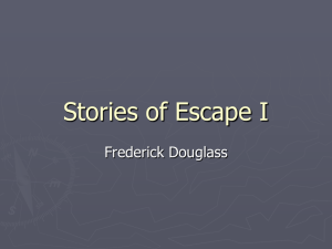 Stories of escape I (powerpoint document)