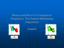 Mexico and Brazil in Comparative Perspective: Two Import