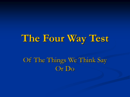 The Four Way Test - Rotary District 7710