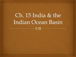 Ch. 15 India & the Indian Ocean Basin