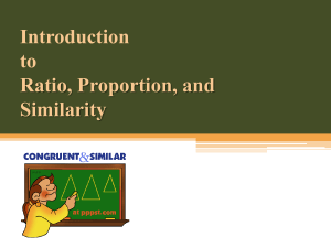 Introduction to Ratio, Proportion and Similarity