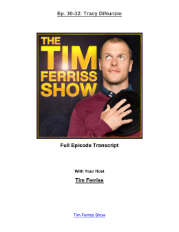 Tim Ferriss: Wow.