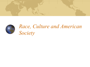 Race, Culture and American Society