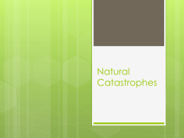 Natural Catastrophies