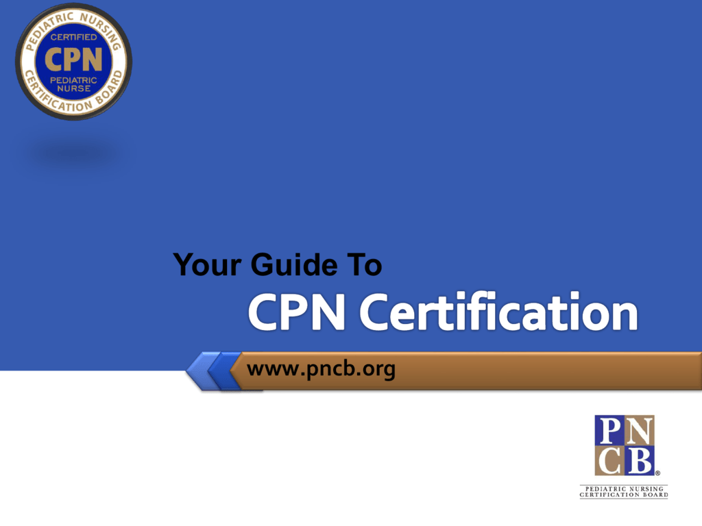 A Guide To Cpn Certification