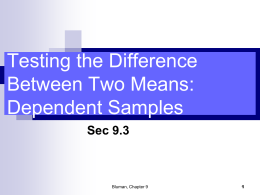 9.3 Testing the Difference Between Two Means: Dependent Samples