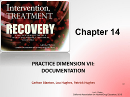 Chapter 14 ppt - California Association for Alcohol/Drug Educators