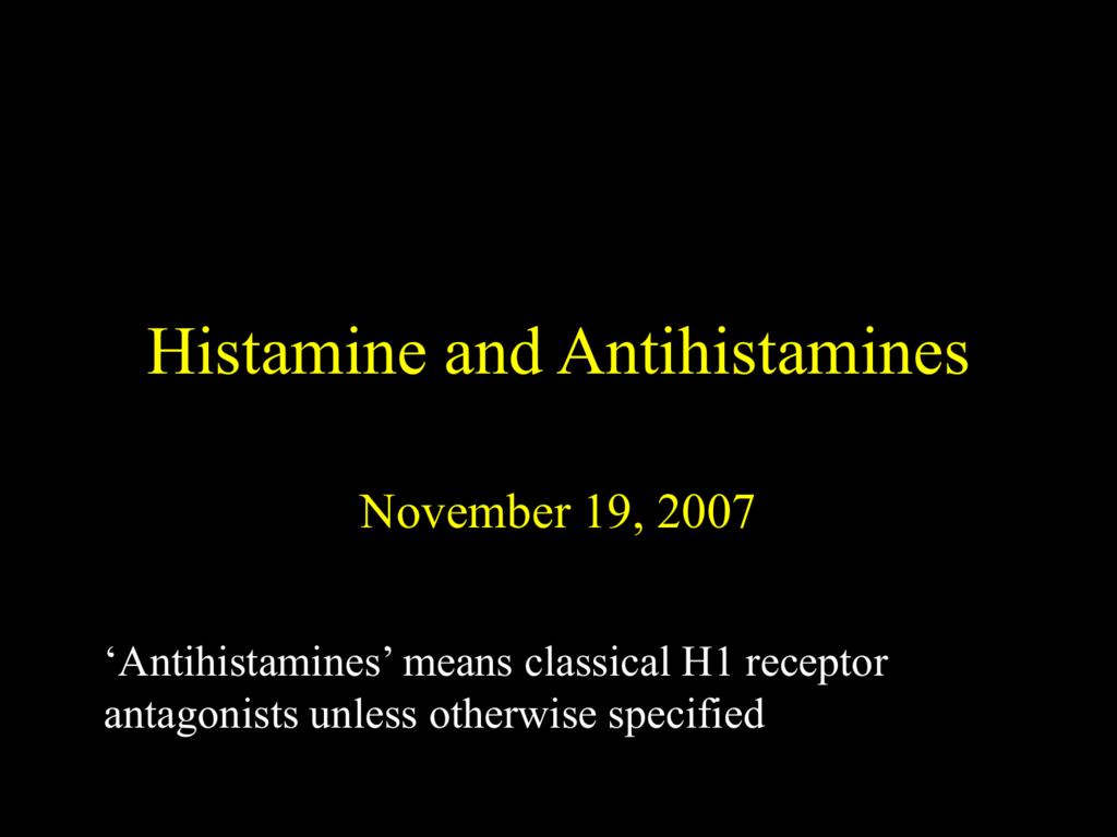 Histamine and Antihistamines