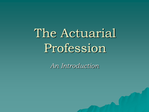The Actuarial Profession - Casualty Actuarial Society
