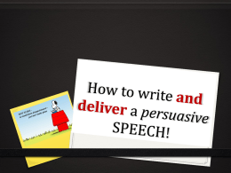 SMART TIPS ON How to write and deliver a persuasive SPEECH