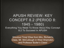 APUSH Review: Key Concept 8.2 (Period 8: 1945