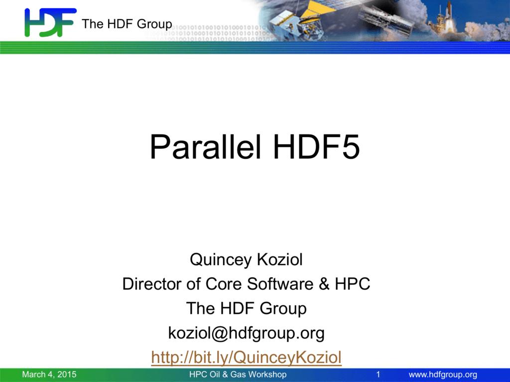HDF5 - 2015 Rice Oil & Gas HPC Workshop