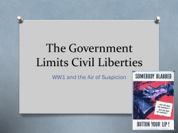 The Government Limits Civil Liberties