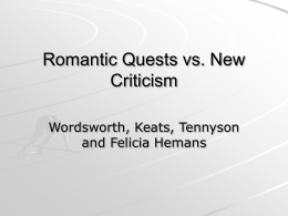 Romantic Quests vs. New Criticism