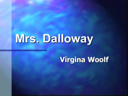 Class Powerpoint for Mrs.Dalloway