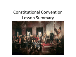 Constitutional Convention Lesson Summary