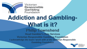 Addiction and Gambling- What is it Philip