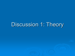 Discussion 1: Theory