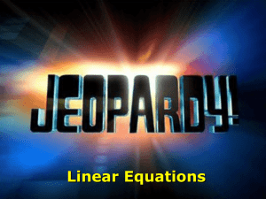 Linear Relationships Jeopardy! game