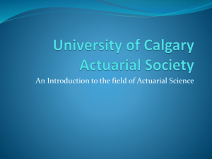 What is an Actuary? - University of Calgary