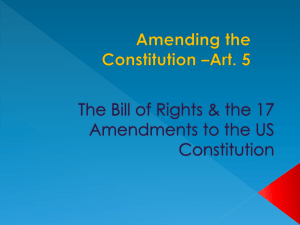 The Bill of Rights & the 17 Amendments to the US