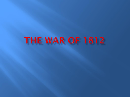 The War of 1812 - taylor.k12.ky.us