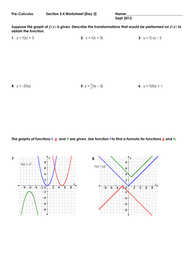 Pre-Calculus Section 2.4 Worksheet [Day 2] Name: Sept 2013