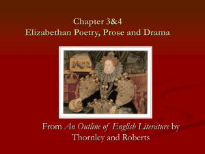 Chapter 3&4 Elizbethan Poetry, Prose and Drama