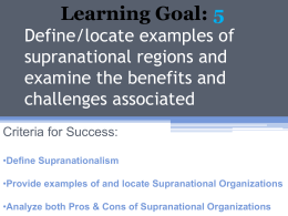Define/locate examples of supranational regions and
