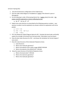1A Exam 4 Spring 2012 Give the full electronic configuration of the