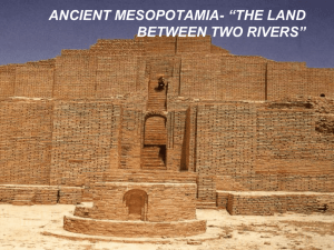 ancient mesopotamia- *the land between the rivers