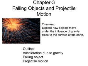 CH3 Falling Objects and Projectile Motion