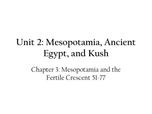 Unit 3: Mesopotamia, Ancient Egypt, and Kush
