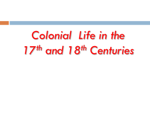 Colonial Life in 17th and 18th Centuries