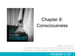 Chapter 08: Consciousness PowerPoint